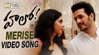 Merise Merise Video Song || Hello Telugu Movie Songs || Akhil, Kalyani Priyadarshan - Filmyfocus.com