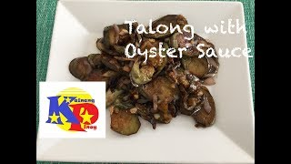 Talong with Oyster Sauce