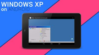 How To Install & Run Windows XP/95 on Android - NO PC NEEDED!