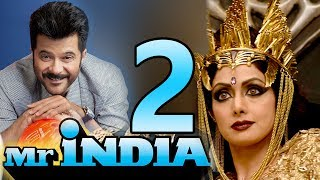 Mr. India 2 Trailer 2018 - Sri devi, Anil Kapoor & Nawazuddin Siddiqui | Releasing Soon