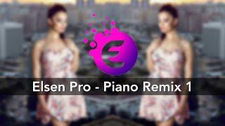 Elsen Pro - Piano Remix ( 2018 )