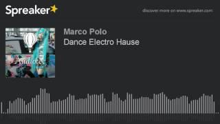Dance Electro Hause part1