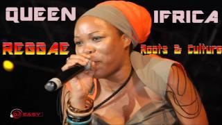 Queen Ifrica Best of Reggae Roots & Culture Mix by Djeasy