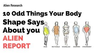 10 Odd Things Your Body Shape Says About you
