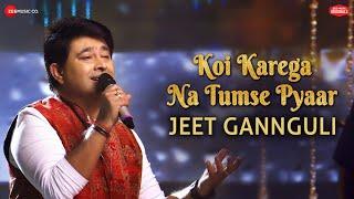 Koi Karega Na Tumse Pyaar - Zee Music Originals |Jeet Gannguli|Rashmi Virag|Vinnil Markan|Aditya Dev