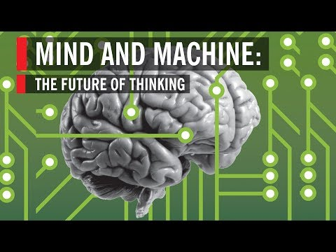 Mind and Machine The Future of Thinking