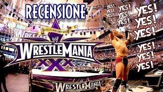 Recensione WWE WrestleMania XXX