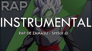 INSTRUMENTAL || Rap de Zamasu || Dragon Ball Super || Shisui :D