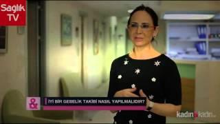 İyi bir gebelik takibi nasıl yapılır | Sağlık TV
