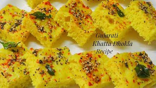 Instant Gujarati Live Dhokla Recipe - How to make Khatta Dhokla/ Simple and Light Breakfast Recipe