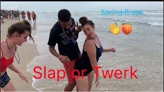 South Padre Spring Break Edition! Slap or Twerk/Vlog!