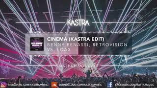 Benny Benassi - Cinema (Kastra Edit) | MASHUP MONDAYS