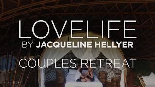 The LoveLife Couples Retreat in Bali