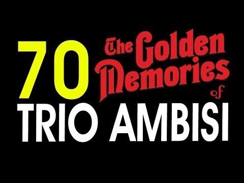 Xxx Mp4 70 LAGU TRIO AMBISI GOLDEN MEMORIES POP NOSTALGIA INDONESIA 5 JAM NONSTOP 3gp Sex