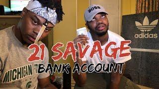 21 Savage - Bank Account - REACTION