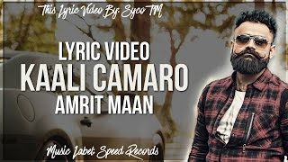 Kaali Camaro | Lyrics | Amrit Maan | Latest Punjabi Song 2016 | Syco TM