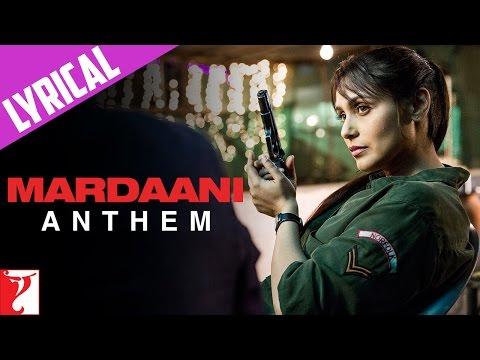 Xxx Mp4 Lyrical Mardaani Anthem With Lyrics Mardaani Rani Mukerji Kausar Munir 3gp Sex