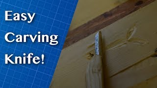 Making a Carving Knife from a Jigsaw Blade!