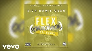 Rich Homie Quan - Flex (Ooh, Ooh, Ooh) (KE On The Track Remix)