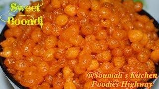 How to prepare Sweet Boondi | Diwali Special Recipe | Bengali Bode Recipe