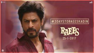 3 Days To Go | Raees Ka Din | Shah Rukh Khan, Nawazuddin Siddiqui | Releasing Jan 25