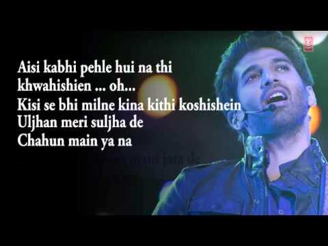 Chahun Main Ya Naa Aashiqui 2 Full Song With s  Aditya Roy Kapur, Shraddha Kapoor