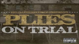 Plies - On Trial [FULL MIXTAPE + DOWNLOAD LINK] [2012]