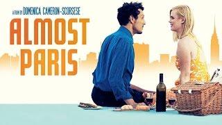 ALMOST PARIS - Official Trailer HD (2017)