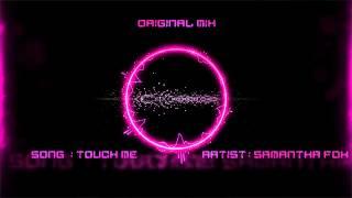 Samantha Fox - Touch Me (DAAN'D & FUNKWELL RMX)