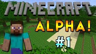 *NEW SERIES* Minecraft Alpha - Episode 1