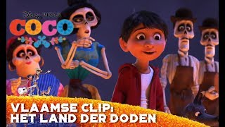 Coco | Vlaamse Clip: Het Land der Doden | Disney BE
