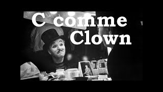 Charlie Chaplin - C comme Clown