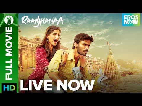 Xxx Mp4 Raanjhanaa Full Movie LIVE On Eros Now Dhanush Sonam Kapoor 3gp Sex