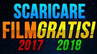 Come scaricare Film GRATIS [VIDEO AGGIORNATO] - 2016