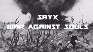[HPMHouse] SayX - War Against Souls (Original Mix) (FREE Download)