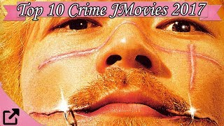 Top 10 Crime Japanese Movies 2017 (All The Time)