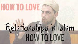 How to love?  Imam AbdelRahman Murphy