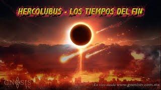 Hercolubus, tiempos del fin