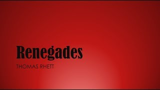 Renegades Thomas Rhett Lyrics