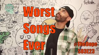 Worst Indian Songs | The Dope | BollywoodGandu | Season 3 Episode 23