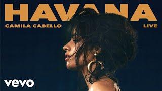 Camila Cabello - Havana (Official Live Audio)