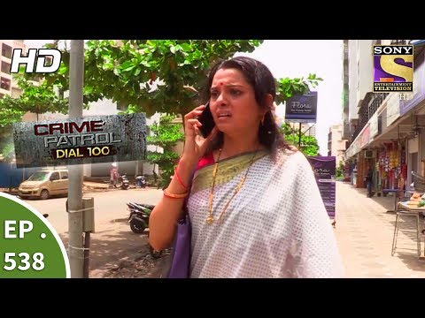 Crime Patrol Dial 100 - क्राइम पेट्रोल - The Missing Sisters Part 1 - Ep 538 - 12th July, 2017