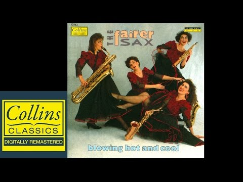 (FULL ALBUM) The Fairer Sax - Blowing Hot And Cool