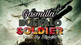 Gasmilla - Buffalo Soldier(Tune 2017)
