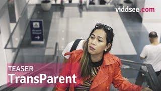 TransParent - Filipino LGBTIQ+ Short Film Teaser // Viddsee.com