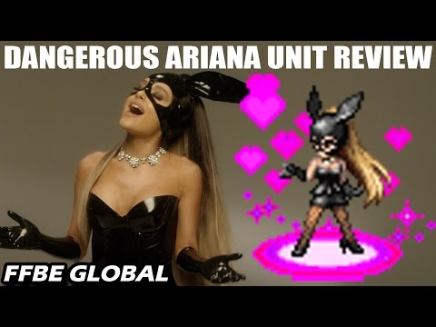 Dangerous Ariana Unit Review FFBE Global x Ariana Grande Collaboration