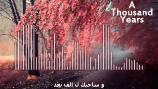 A thousand year ( اغنية مترجمة - ألف سنة  )