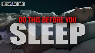 Do This Before You Sleep - Increase Health and Iman