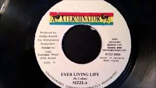 Sizzla - Ever Living Life - Xterminator 7
