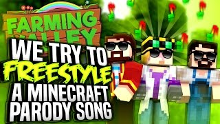 Minecraft Farming Valley #10 - We Try To Freestyle A Minecraft Parody Song